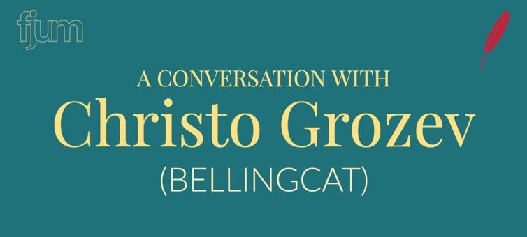 Conversation with Christo Grozev (Bellingcat): International Clandestine Operations